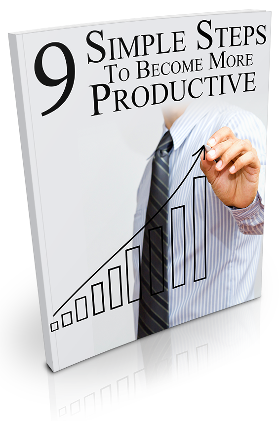 9 Simple Steps To Become More Productive